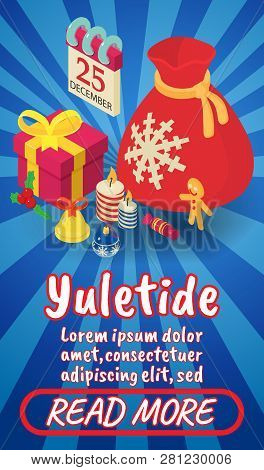 Yuletide Concept Banner. Isometric Banner Of Yuletide Comics Concept For Web, Giftcard And Postcard