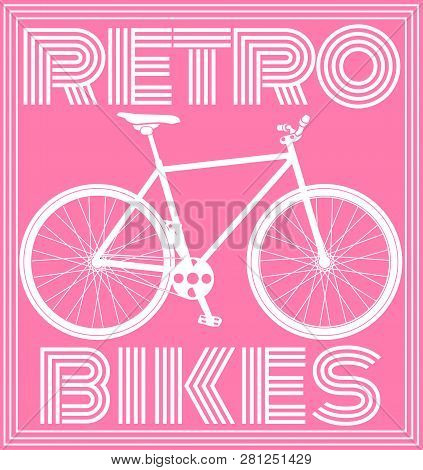 Retro Poster With Bicycle In Pink Tone. Vector Illustration.