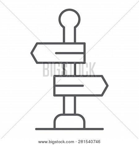 Signpost Thin Line Icon, Way And Direction, Guidepost Sign, Vector Graphics, A Linear Pattern On A W