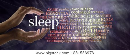 Need To Know Stuff For Those Who Have Trouble Sleeping - Female Hands Cupped Around The Word Sleep W
