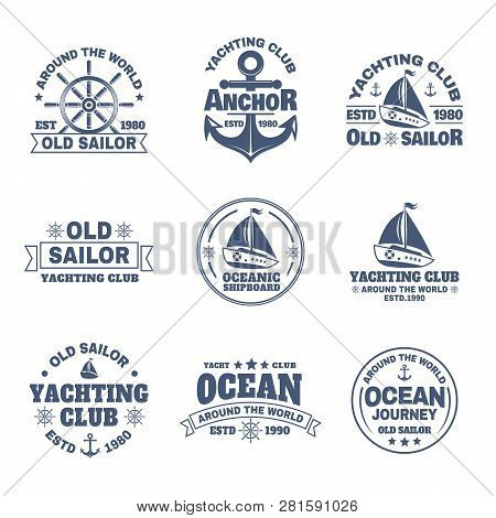 Set Of Isolated Yacht And Anchor, Ship S Wheel Icons. Logo With Boats Or Vessels For Ocean Journey.