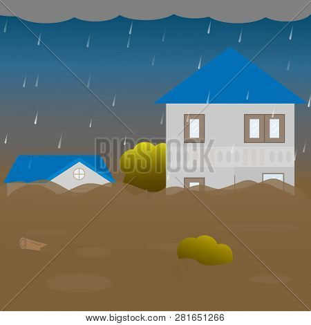 Flood Disaster With Home In Muddy Water And Rain. Vector Illustration.