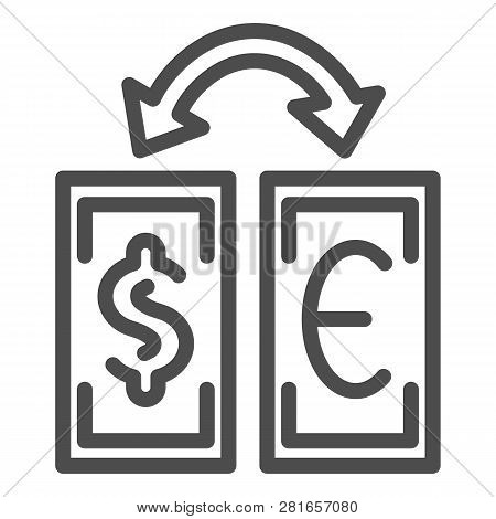 Currency Exchange Line Icon. Dollar And Euro Exchange Vector Illustration Isolated On White. Banknot
