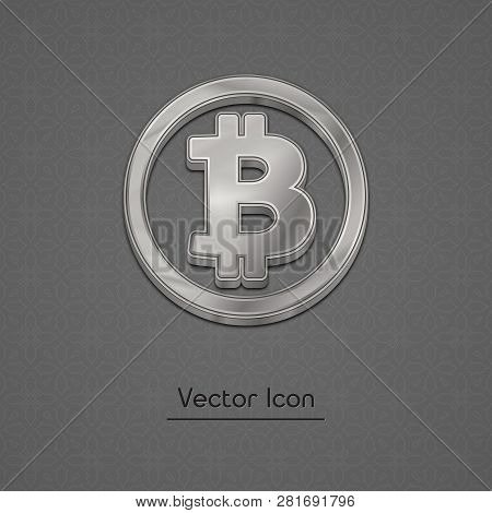 Silver Bitcoin Symbol Isolated Web Vector Icon. Bitcoin Trendy 3d Style Vector Icon. Raised Symbol I