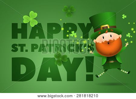 Happy St Patricks Day Lettering With Leprechaun Jumping. Saint Patricks Day Greeting Card. Typed Tex