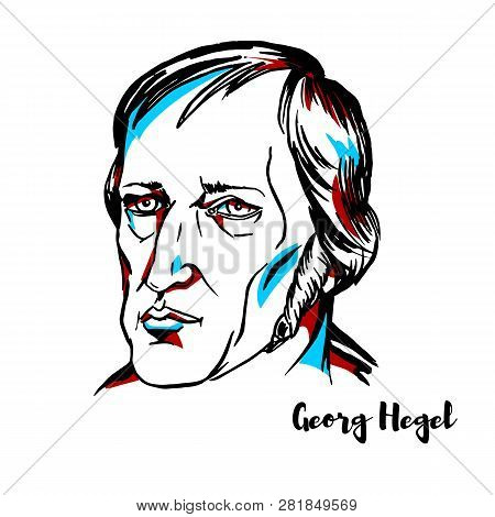 Georg Hegel Engraved Vector Portrait With Ink Contours. German Philosopher And An Important Figure O