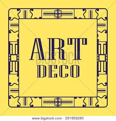 Vintage Invitation Frame In Art Deco. Retro Style Border Frame And Label. Old Retro Vintage Deco Art