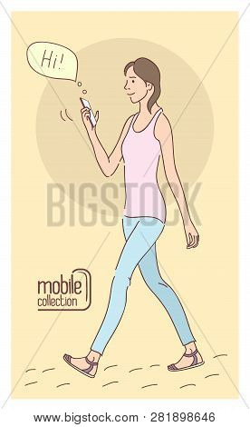 Girl Using A Smartphone. Flat Design Cartoon. Talk To Each Other Using A Smartphone