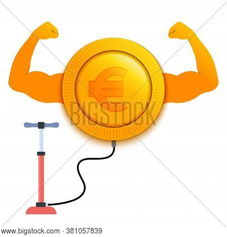 Strong Growing Euro Currency With A Pump