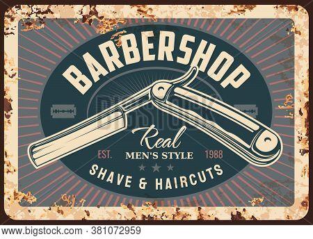 Barber Shop Metal Rusty Plate With Barbershop Razor, Vector Vintage Retro Grunge Poster. Gentleman A