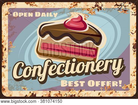 Confectionery Or Cafe Rusty Metal Vector Plate. Sponge Cake With Chocolate Icing, Cream Or Jam Filli