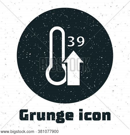 Grunge High Human Body Temperature Or Get Fever Icon Isolated On White Background. Disease, Cold, Fl