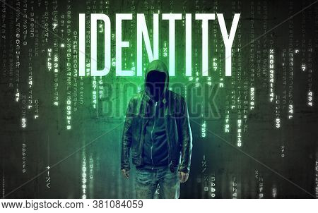 Faceless hacker with IDENTITY inscription, hacking concept