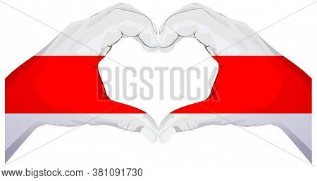 New Belarus White Red Stripe Flag Two Hands Make Love Heart Symbol. White Red And White Flag Symbol