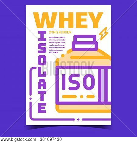 Whey Isolate Creative Advertising Banner Vector. Whey Isolate Iso Bottle Promotional Poster. Energy