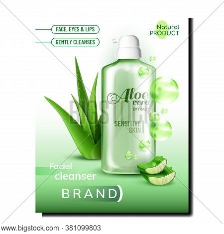 Gel Bottle With Aloe Vera Extract Poster Vector. Facial Cleanser Blank Bottle With Gel For Sensitive