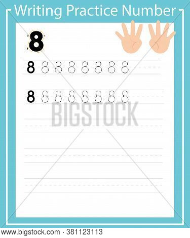 Trace Number 8 And Word Eight. Handwriting For Children With Cartoony Hands That Show Eight On Finge