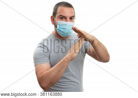 Adult Male Making Timeout Gesture With Hands As Pause Covid19 Sars Flu Infection Pandemic Concept We