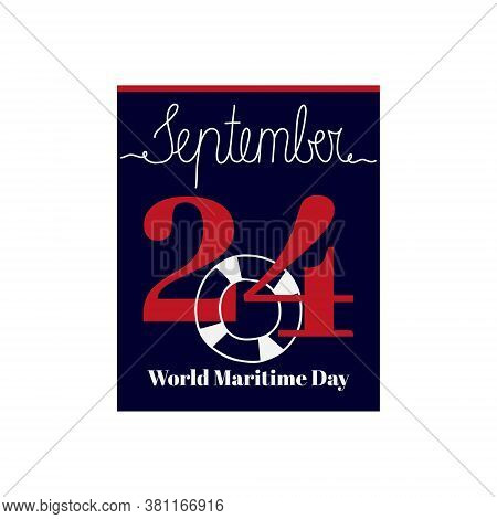 Calendar Sheet, Vector Illustration On The Theme Of World Maritime Day On September 24. Decorated Wi