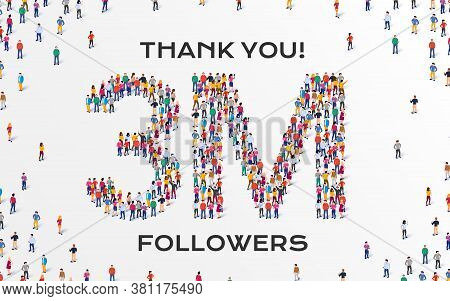 3m Followers. Group Of Business People Are Gathered Together In The Shape Of Three Million Sign, For