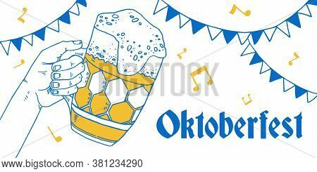 Oktoberfest Design Template With Hand Holding Beer Mug And Decorative Flags. Hand Drawn Vector Sketc