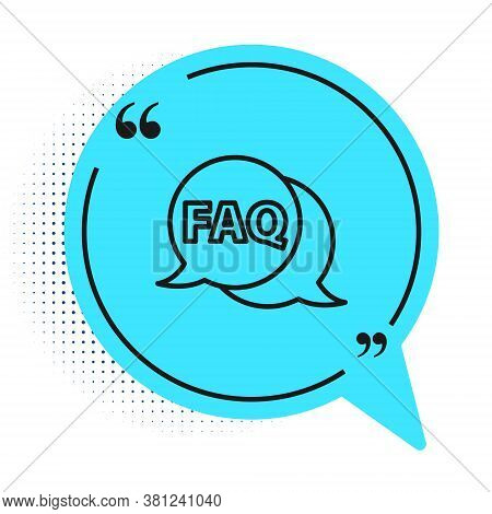 Black Line Speech Bubble With Text Faq Information Icon Isolated On White Background. Circle Button