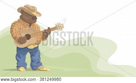 Cartoon Bear Cowboy Stands And Plays The Guitar. Banner On The Theme Of Music With Place For Text. V