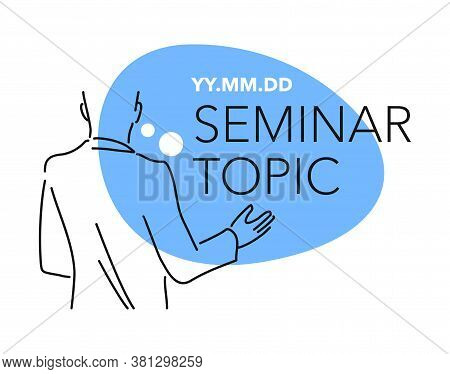 Seminar Banner Template - Line Drawn Speaker (lecturer) And Place Foe Seminar Topic And Date - Isola