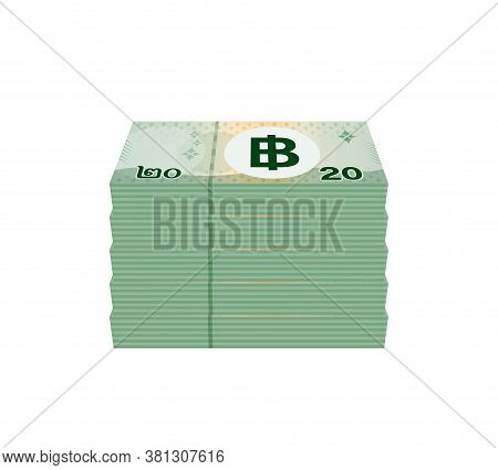 Pile Banknote Money 20 Baht Thai, Bank Note Money Thailand Baht For Business And Finance Concept