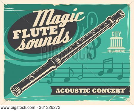 Flute Music Concert, Classic Live Acoustic Concert, Vector Vintage Poster. Flute Pipe Music Instrume