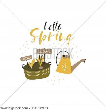 Hello Spring Illustration. Composition With Gardening Tools Isolated On White Background. Bundle Of