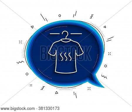 Dry T-shirt Line Icon. Chat Bubble With Shadow. Laundry Shirt Sign. Clothing Cleaner Symbol. Thin Li