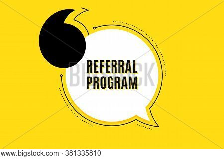 Quote Banner With Text. Referral Program Symbol. Refer A Friend Sign. Advertising Reference. Texting