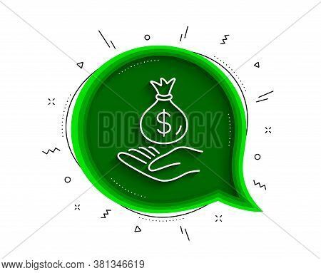 Income Money Line Icon. Chat Bubble With Shadow. Savings Sign. Save Finance Symbol. Thin Line Income