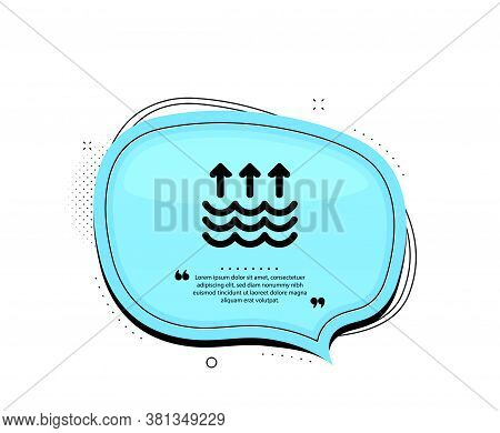 Evaporation Icon. Quote Speech Bubble. Global Warming Sign. Waves Symbol. Quotation Marks. Classic E