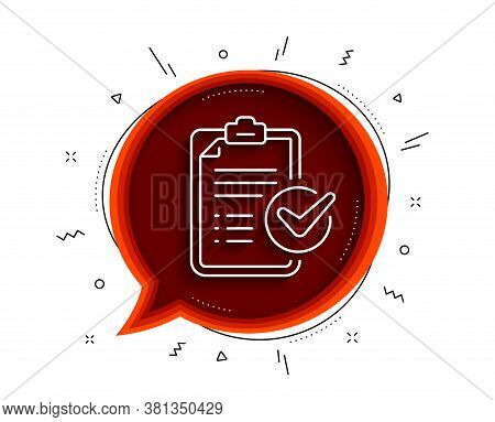 Survey Checklist Line Icon. Chat Bubble With Shadow. Report Sign. Business Review Symbol. Thin Line