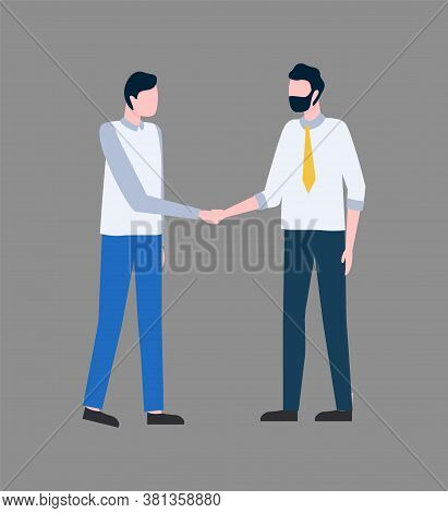 Colleagues Making Deal Vector, Businessman Handshaking. People Agreeing On Point, Isolated Man Weari