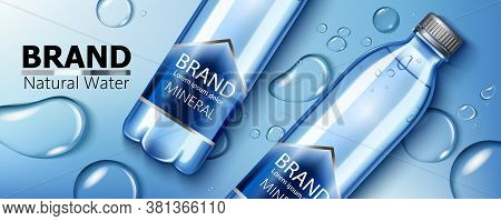 Two Mineral Water Bottles With Place For Text Laying On A Surface With Water Blobs. Natural Water. P
