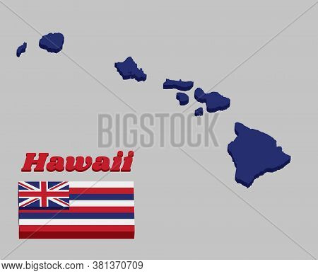 3d Map Outline And Flag Of Hawaii, Eight Alternating Horizontal Stripes Of White Red And Blue, With