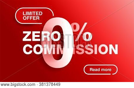 0 Percents Red Banner - Limited Time Special Offer Template - Zero Commission Limited Offers Message