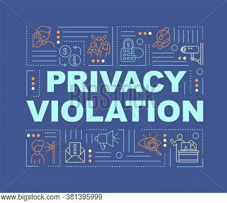 Privacy Violation Word Concepts Banner. Human Freedoms. Surveillance. Private Space. Infographics Wi