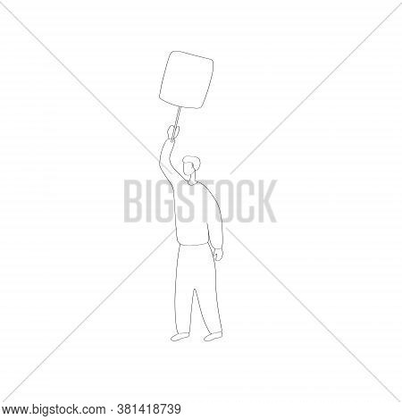 Protest. A Man Protests With A Banner. People Go On Strike And Take To Street Demonstrations. Politi