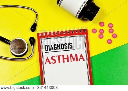 Asthma-text Inscription On A Form In A Medical Folder. Chronic Disease Caused By Spasms Of The Bronc