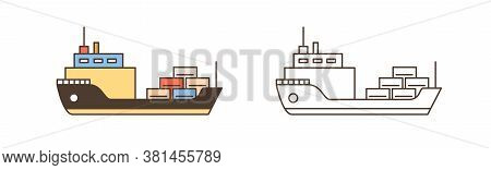 Set Of Colorful And Monochrome Cargo Ships Icon Vector Illustration In Line Art Style. Vessels For M