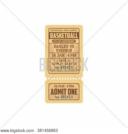 Turn-off Ticket On Basketball Match Isolated Admit On Entry Template. Vector City Cup Championship O