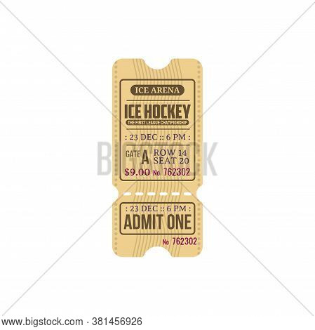 Ice Hockey First League Championship Isolated Retro Ticket Template. Vector Admit One On Ice Arena,