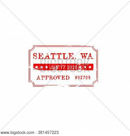 Seattle Approved Stamp Seal Isolated Grunge Sign Of Approval. Vector Accepted Or Control Mark With D
