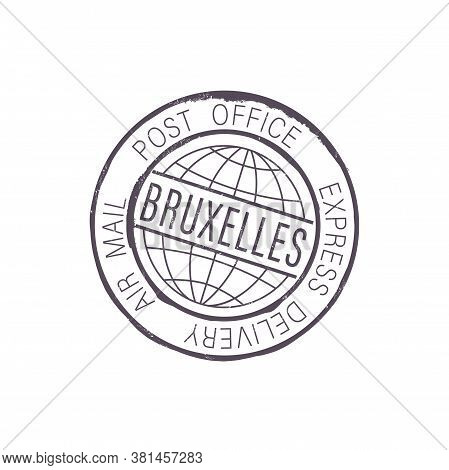 City Of Brussels Post Office Stamp Isolated Air Mail Express Delivery Sign. Vector Bruxelles Interna
