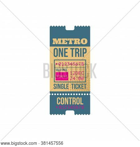 Metro One Trip Single Ticket Template With Control Sign. Vector Subway Entree, Valid For 24 Hours, D