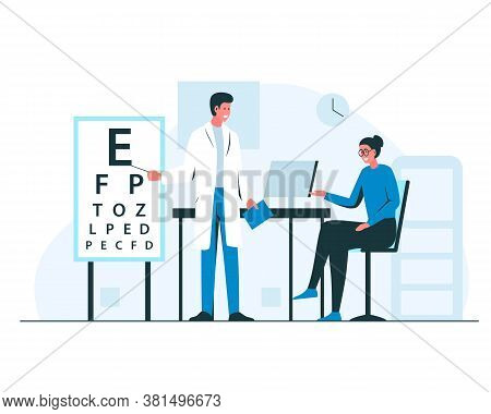Ophthalmologist Appointment Interior. Vector Concept Illustration Of Male Doctor Oculist In The Cabi